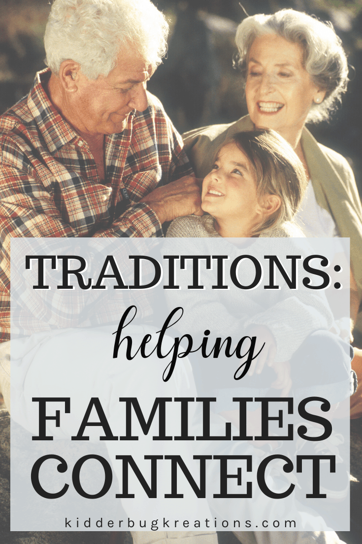 Traditions: Helping Families Connect