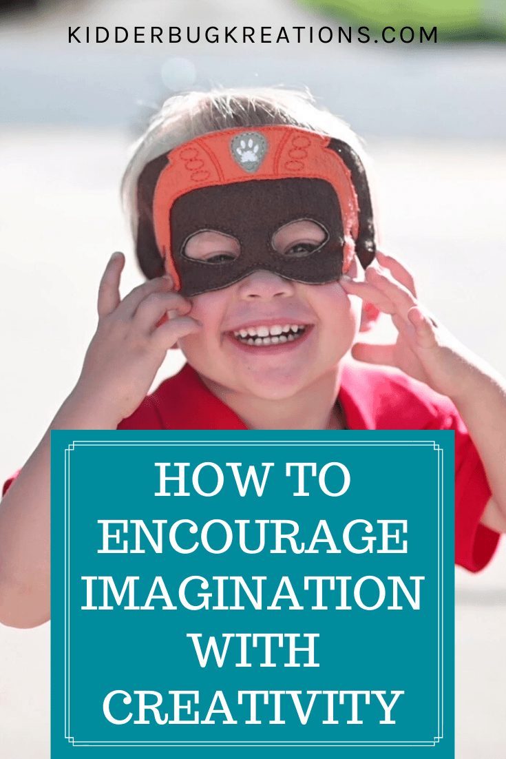Little boy smiling and wearing a felt mask. The words How to Encourage Imagination with Creativity are written below him.
