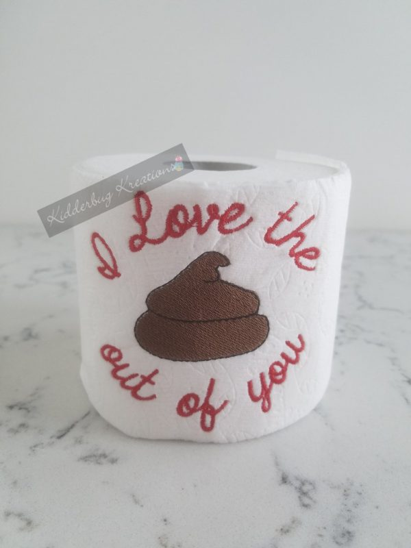 Love You Toilet Paper