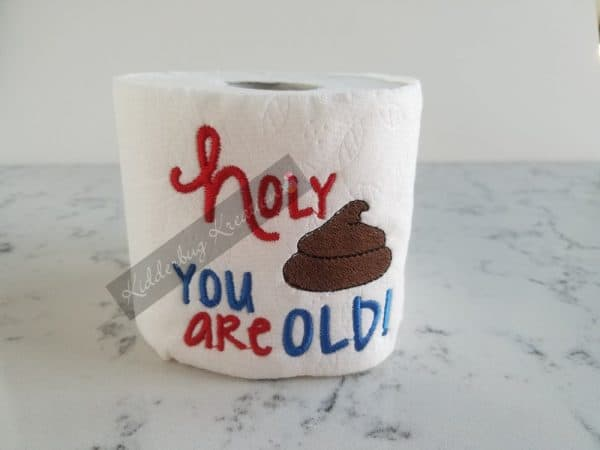 You're Old Toilet Paper